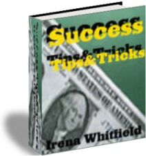 Success Tips & Tricks - All YOU Need to Keep YOU Going